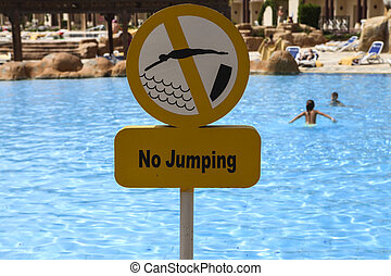 Do not jump in the pool plate.