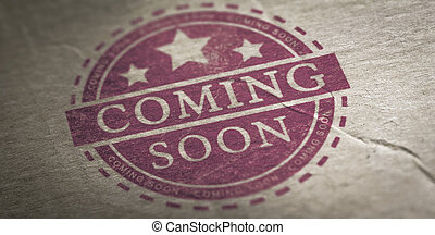 Coming Soon Announcement - Coming soon stamp print on a...