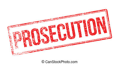 Prosecution red rubber stamp on white. Print, impress,...