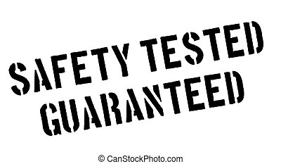Safety tested guaranteed black rubber stamp on white Print,...