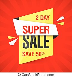 Two Day Super Sale banner