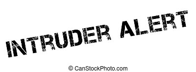 Intruder Alert black stamp on white Print, impress,...