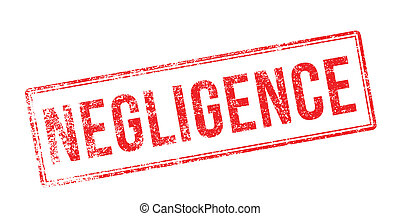 Negligence red rubber stamp on white Print, impress,...