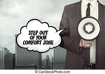 Step out of your comfort zone text on speech bubble with...