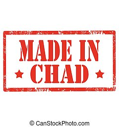 Made In Chad - Grunge rubber stamp with text Made In...