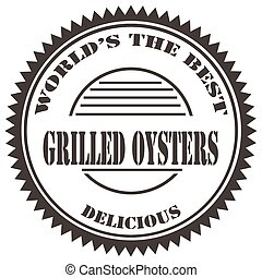 Grilled Oysters-stamp - Stamp with text Grilled...