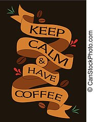 Vintage poster of coffee inspiration quotation