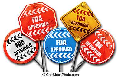 FDA approved background, 3D rendering, street signs - FDA...