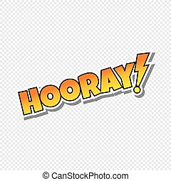 hooray cartoon text sticker theme vector art illustration