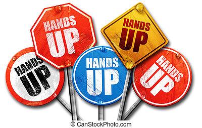 hands up, 3D rendering, street signs