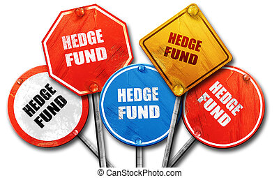 hedge fund, 3D rendering, rough street sign collection