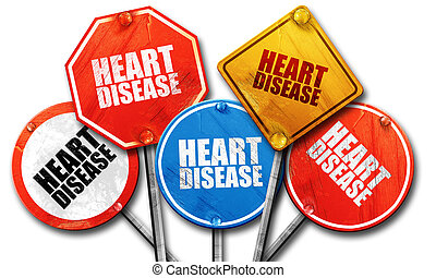 heart disease, 3D rendering, rough street sign collection
