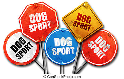 dog sport, 3D rendering, rough street sign collection