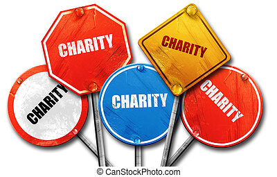 charity, 3D rendering, rough street sign collection