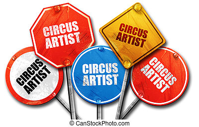 circus artist, 3D rendering, rough street sign collection