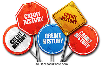 credit history, 3D rendering, rough street sign collection
