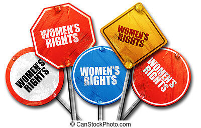 women's rights, 3D rendering, rough street sign...