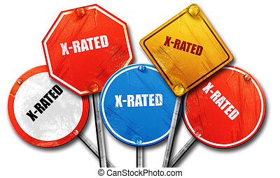 Xrated sign isolated, 3D rendering, rough street sign...