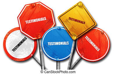 testimonials, 3D rendering, rough street sign collection