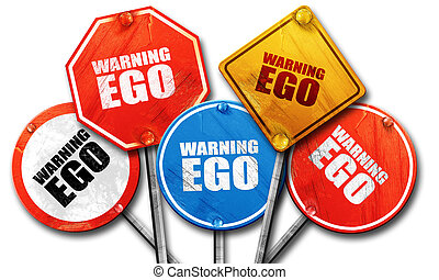 warning ego, 3D rendering, rough street sign collection