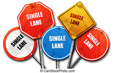 Single lane sign, 3D rendering, rough street sign collection...