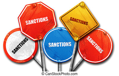 sanctions, 3D rendering, rough street sign collection - , 3D...