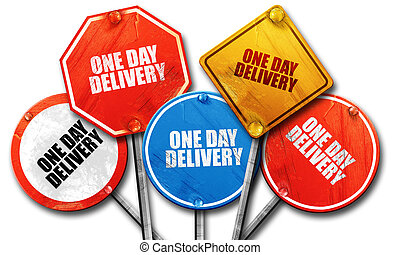 one day delivery, 3D rendering, rough street sign collection...