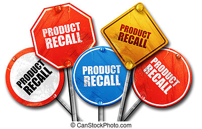 product recall, 3D rendering, rough street sign collection -...