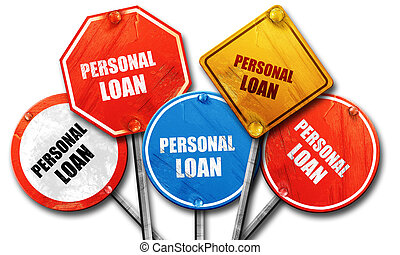 personal loan, 3D rendering, rough street sign collection