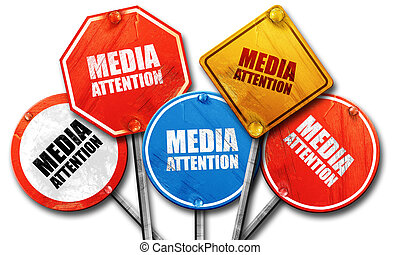 media attention, 3D rendering, rough street sign collection