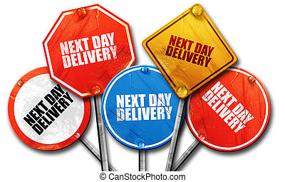 next day delivery, 3D rendering, rough street sign collection
