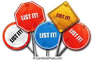 list it!, 3D rendering, rough street sign collection