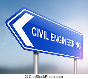 Civil engineering concept. - Illustration depicting a sign...