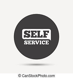 Self service sign icon. Maintenance button. Gray circle...