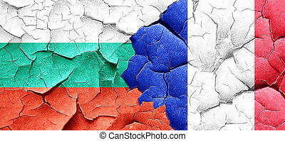 bulgaria flag with France flag on a grunge cracked wall