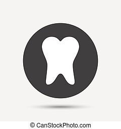 Tooth sign icon. Dental care symbol. Gray circle button with...