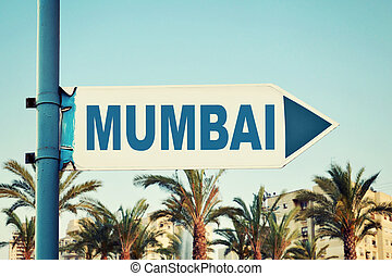 Mumbai Road Sign. Travel Destination