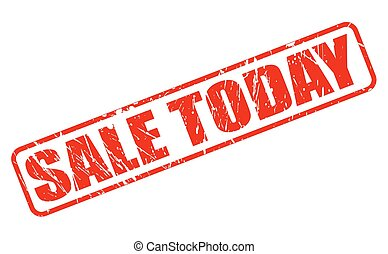 SALE TODAY red stamp text on white