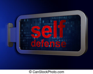 Privacy concept: Self Defense on billboard background -...