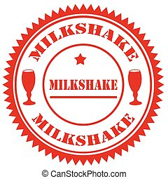 Milkshake-red stamp - Red stamp with text Milkshake,vector...