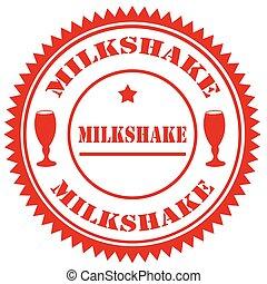 Milkshake-red stamp - Red stamp with text Milkshake,vector...