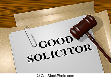 Good Solicitor legal concept - 3D illustration of GOOD...