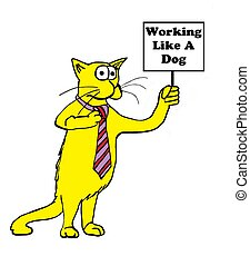 Working Hard - Cartoon about a cat working like a dog