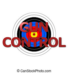 Target Gun Control - Target background with the writing Gun...
