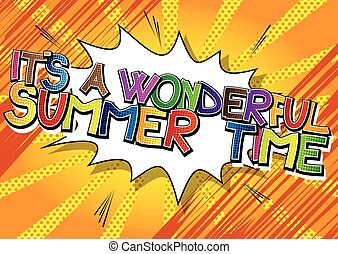 Wonderful summer time - Its a wonderful summer time - Comic...
