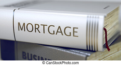 Mortgage Book Title on the Spine - Book in the Pile with the...