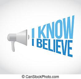 I know I believe megaphone message. illustration design...