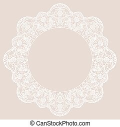 Round lace frame on beige background Template for wedding or...