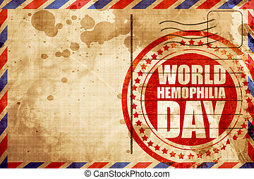 world hemophilia day, red grunge stamp on an airmail...