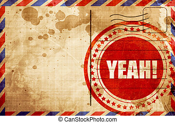 yeah!, red grunge stamp on an airmail background - yeah!